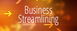 Business Streamlining