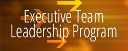 Executive Team Leadership Program